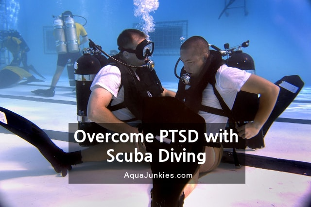 7 Amazing Benefits of Overcoming PTSD with Scuba Diving