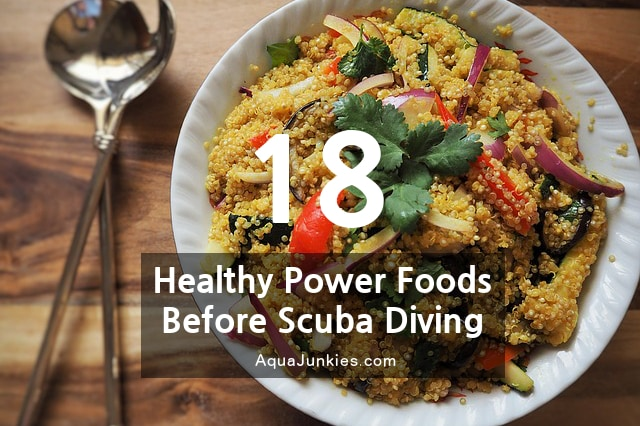 18 Healthy Power Foods Boost Before Scuba Diving
